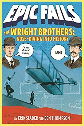 Wright Brothers Epic Fails